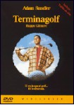 Terminagolf (Happy Gilmore)