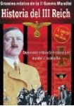 Grandes Relatos de la II Guerra Mundial - Historia del III Reich