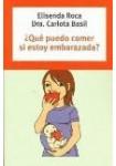 ¿Qué puedo comer si estoy embarazada? ( 3 CDs Audiolibro ) Autoayuda-Empresa