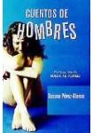 Cuentos de hombres ( 3 CDs Audiolibro ) Relatos