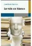 La vida en blanco  ( 3 CDs Audiolibro ) Relatos