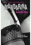 Mandarina ( 4 CDs Audiolibro ) Novela erótica