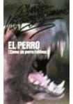 El Perro ( 3 CDs Audiolibro ) Novela
