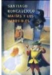 Matías y los imposibles ( 2 CDs Audiolibro ) Juvenil e Infantil