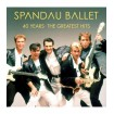 40 Years-The Greatest Hits: Spandau Ballet CD(3)