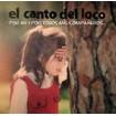 Por mí y por todos mis compañeros...: El Canto del Loco CD