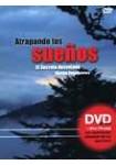 ATRAPANDO TUS SUEÑOS ( El Secreto desvelado ) LIBRO + DVD