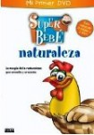 Super Bebé: Naturaleza