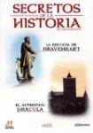 Secretos de la Historia (Mundos Perdidos) : La Escocia de Braveheart / El Auténtico Drácula