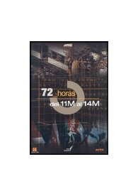 72 HORAS : Del 11 M al 14 M