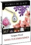 Flores de Bach: Sana tus emociones ( Pack 3 DVD )