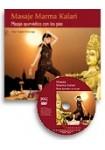 Masaje Marma Kalari - Masaje Ayurvédico con los pies (Libro + DVD)