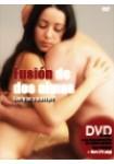 Fusion de dos almas ( Energias y masajes ) LIBRO + DVD