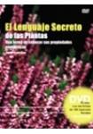 El lenguaje secreto de las plantas (LIBRO + DVD)