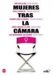 Pack Mujeres Tras La Cámara (VERSIÓN ORIGINAL)