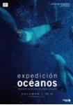 Expedición Océanos: Vol. I