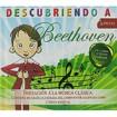 Descubriendo a Beethoven ( Iniciación a la música clásica para niños ) CD+Libro