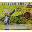 Descubriendo a Mozart ( Iniciación a la música clásica para niños ) CD+Libro