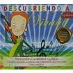 Descubriendo a Vivaldi ( Iniciación a la música clásica para niños ) CD+Libro