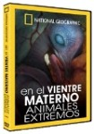 National Geographic : En el Vientre Materno - Animales Extremos