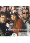 LA VEU AL SEGLE XX (Audició musical): La Armónica Invisible CD (1)