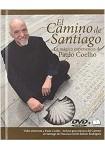 El Camino de santiago: La mágica experiencia de Paulo Coelho (Libro+DVD)
