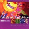 The Rough Guide To Latin Music For Children CD (1)