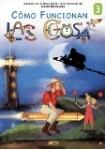 Cómo Funcionan Las Cosas - Vol. 3