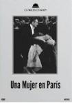 Una Mujer en París - Colección Cine Mudo
