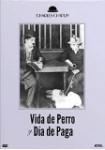 Vida De Perro Y Día De Paga - Colección Cine Mudo