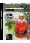 AROMATERAPIA PRÁCTICA ( LIBRO + DVD )