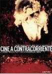 Cine A Contracorriente, Un Recorrido Por El Otro Cine Latinoamericano