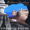 Dreamers Are Waiting (Crowded House) CD