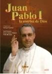 Juan Pablo I : La Sonrisa De Dios