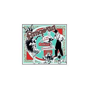 El paso trascendental del vodevil a la astracanada: Fangoria CD (2)