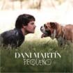 Pequeño: Dani Martín CD (1)
