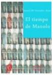 El tiempo de Manolo ( Audiolibro 2 CDs )