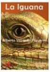 La Iguana: ( Audiolibro 6 CDs )