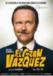 El Gran Vázquez**
