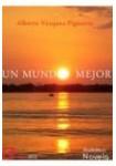 Un mundo mejor  ( Audiolibro 7 CDs ) Novela