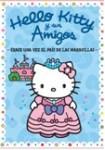 Hello Kitty Y Sus Amigos - Érase Una Vez En El País De Las Maravillas