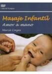 Masaje Infantil. Amor a mano ( DVD+Libro )