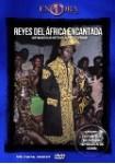 Explora : Reyes Del Africa Encantada