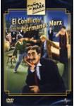 El Conflicto de los Hermanos Marx