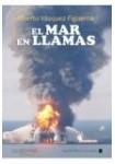 El mar en llamas (Audiolibro 3 CD,s) Novela