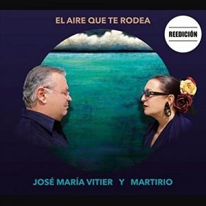 El aire que te rodea: Martirio Y José María Vitier CD