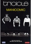 Tricicle 1: Manicomic