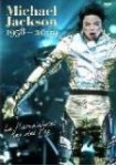 Michael Jackson: La Historia del Rey del Pop 1958 - 2009
