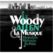 Woody Allen & La Musique From Manhattan To Midnight In Paris CD