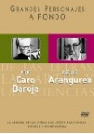 Grandes Personajes a Fondo 29: Julio Caro Baroja + José Luis López Aranguren